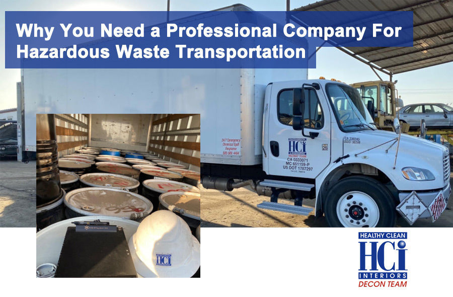 Why You Need a Professional Company For Hazardous Waste Transportation