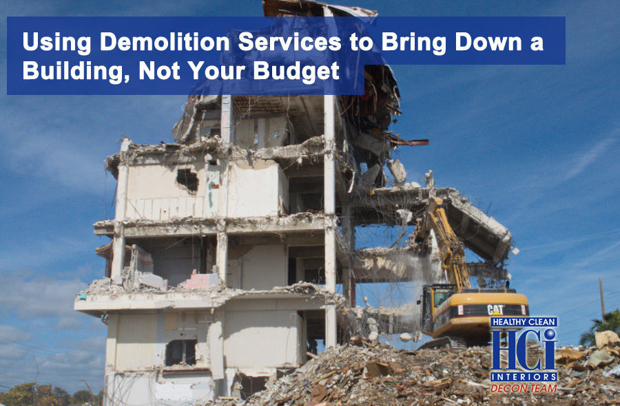 Using Demolition Services to Bring Down a Building, Not Your Budget