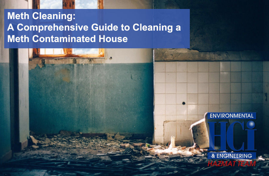 Meth Cleaning: A Comprehensive Guide to Cleaning a Meth Contaminated House