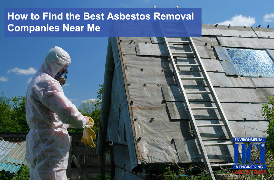 How to Find the Best Asbestos Removal Companies Near Me